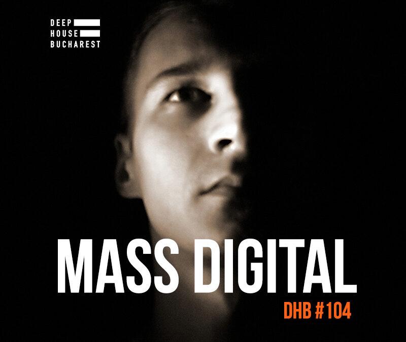DHB Podcast #104 – Mass Digital